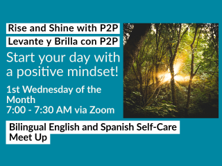 Online - Rise and Shine with P2P / Levantate y Brilla con P2P @ Online - Zoom Meeting | Tacoma | Washington | United States