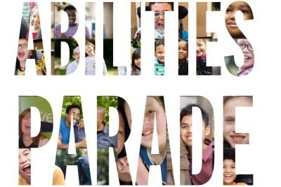 """The words """"abilities Parade"""" is displayed with photos of diverse smiling children and families"""