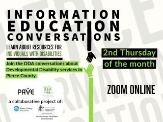 Pierce County Information Education DDA Conversations @ Zoom Online