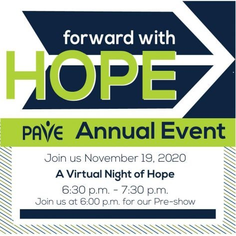 An arrow is displayed signifying forward movement. The words Forward with Hope PAVE Annual Event for November 19th 2020