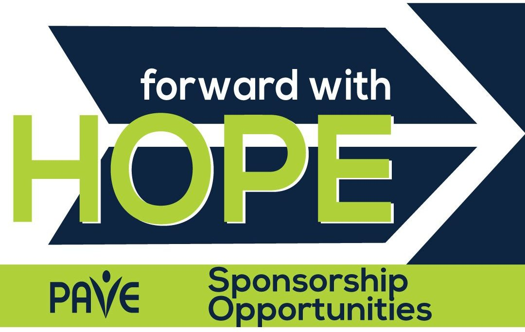 An arrow is displayed signifying forward movement. The words Forward with Hope PAVE Annual Event for November 19th 2020 Auction Sponsorship Opportunities