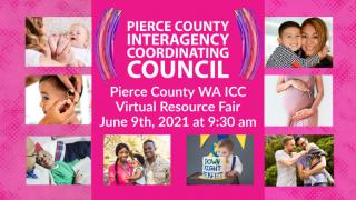 Pierce County WA ICC Virtual Resource Fair @ Virtual