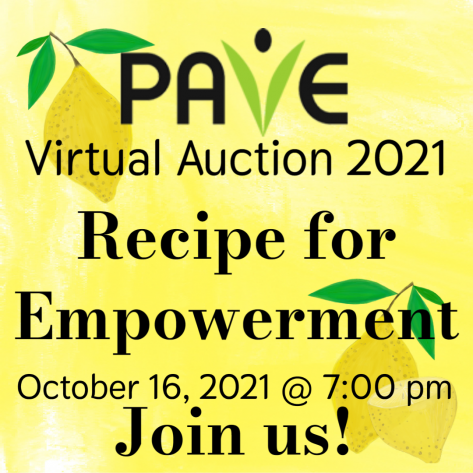 Join Us for the PAVE Virtual Auction October 16, 2021 at 7:00 pm (PST)